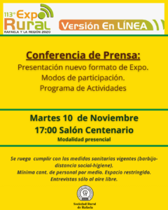 Lee más sobre el artículo Conferencia de Prensa: «Presentación ExpoRural 2020 Rafaela y la Región-versión en línea-